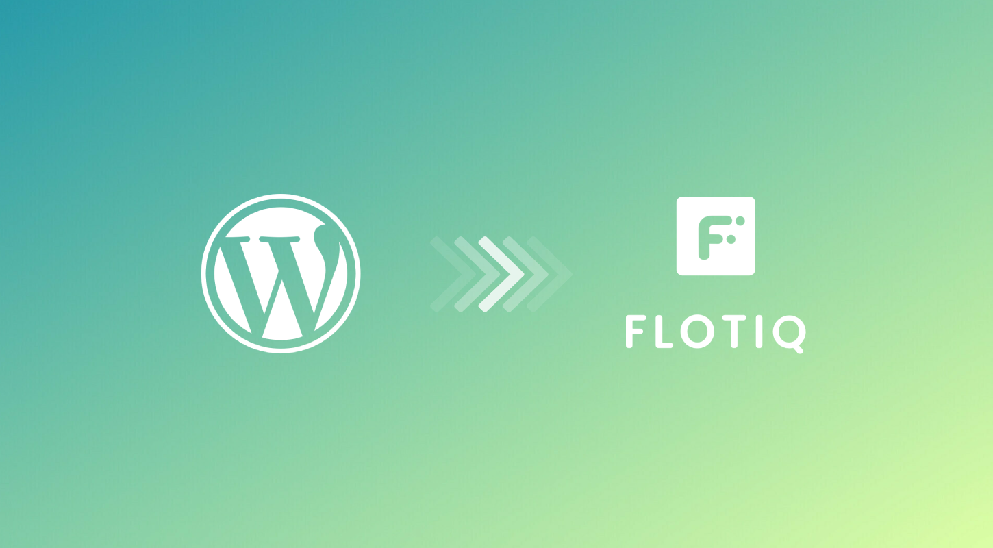 Migrate WordPress to Flotiq Headless CMS